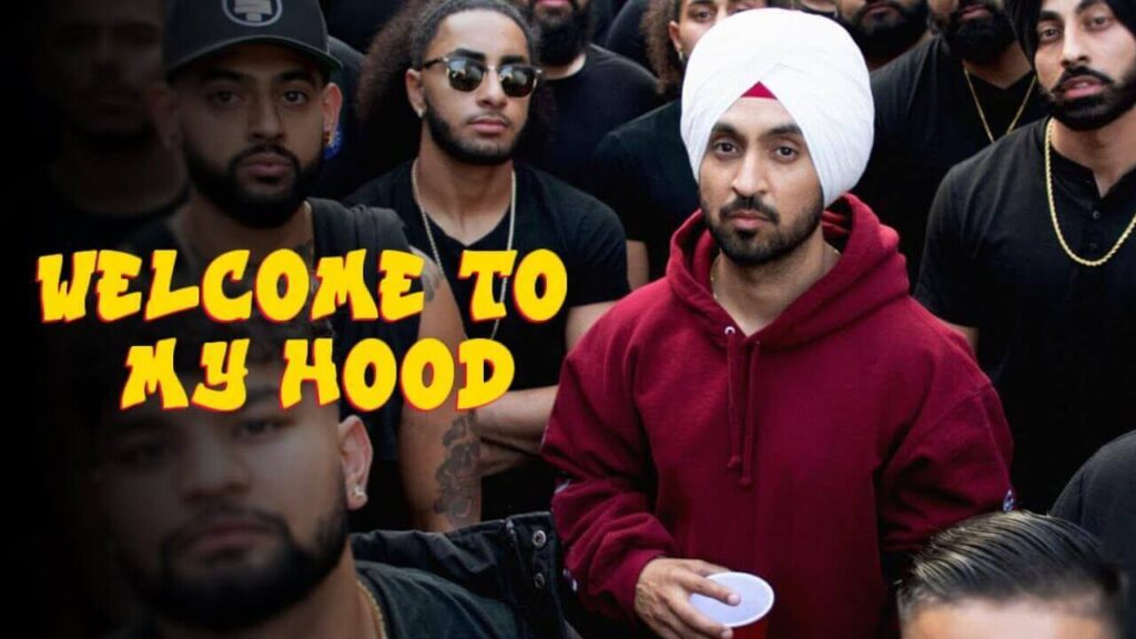 Welcome To My Hood Lyrics Meaning in Hindi Diljit Dosanjh