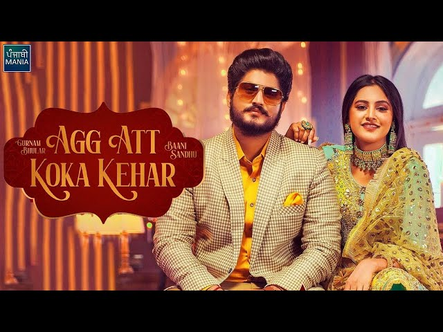 Agg Att Koka Kehar Lyrics Meaning in Hindi Gurnam Bhullar