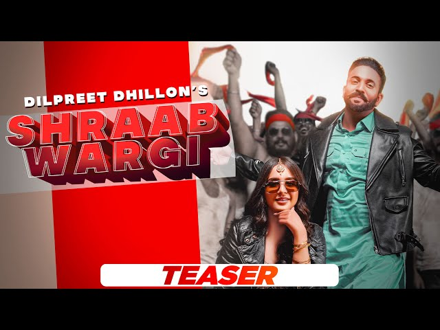 Shraab Wargi Lyrics in Hindi Dilpreet Dhillon