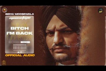 Bitch Im Back Lyrics Meaning in Hindi Sidhu Moose Wala