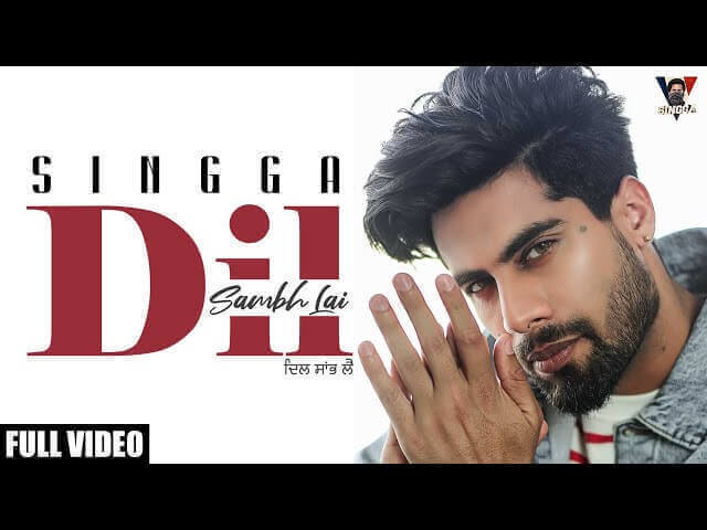 Dil Sambh Lai Lyrics in Hindi Singga