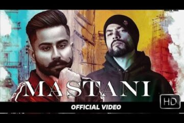 Mastani Lyrics Meaning in Hindi Varinder Brar Bohemia
